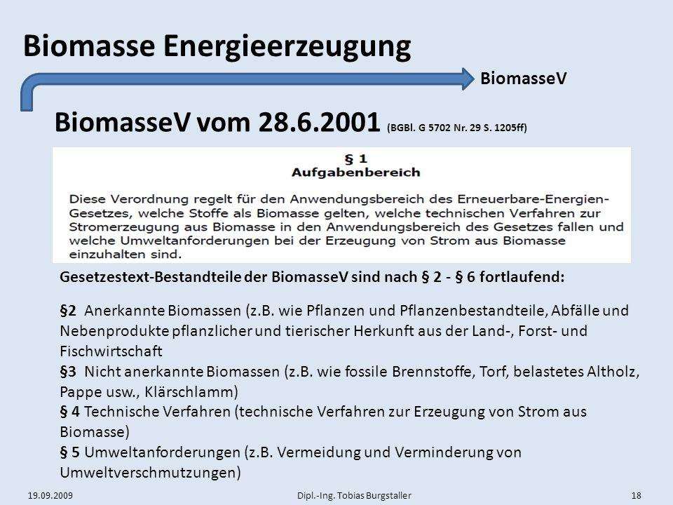 BiomasseV vom 28.6.2001 (BGBl. G 5702 Nr. 29 S. 1205ff)