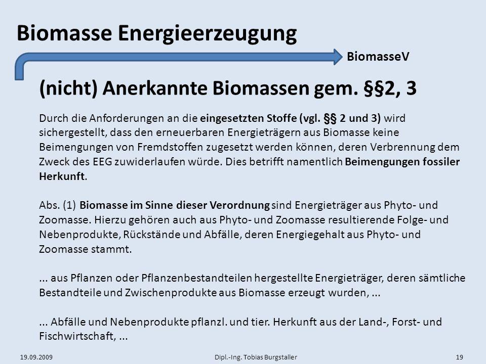 (nicht) Anerkannte Biomassen gem. §§2, 3