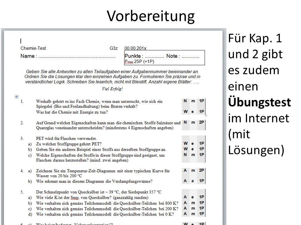 Vorbereitung Für Kap. 1 und 2 gibt es zudem einen Übungstest im Internet (mit Lösungen)