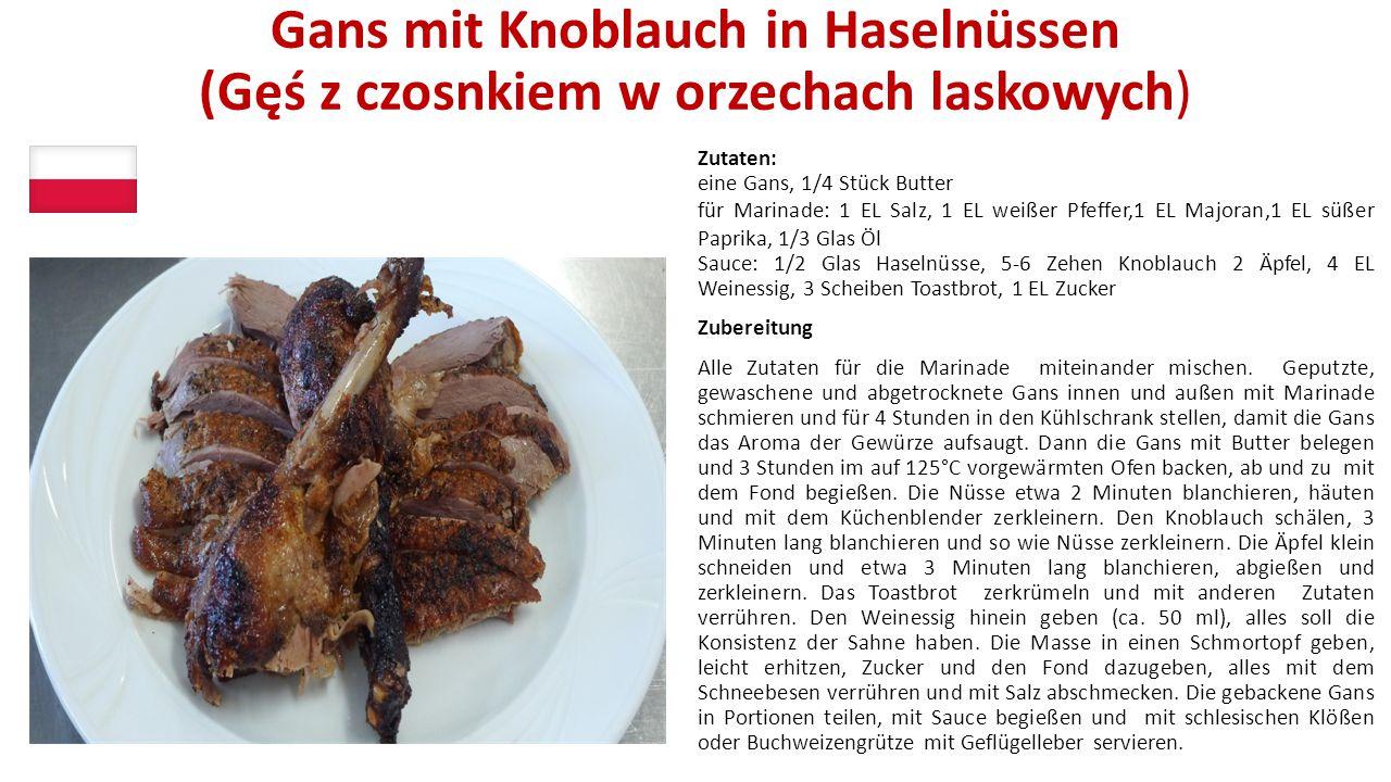 Gans mit Knoblauch in Haselnüssen (Gęś z czosnkiem w orzechach laskowych)