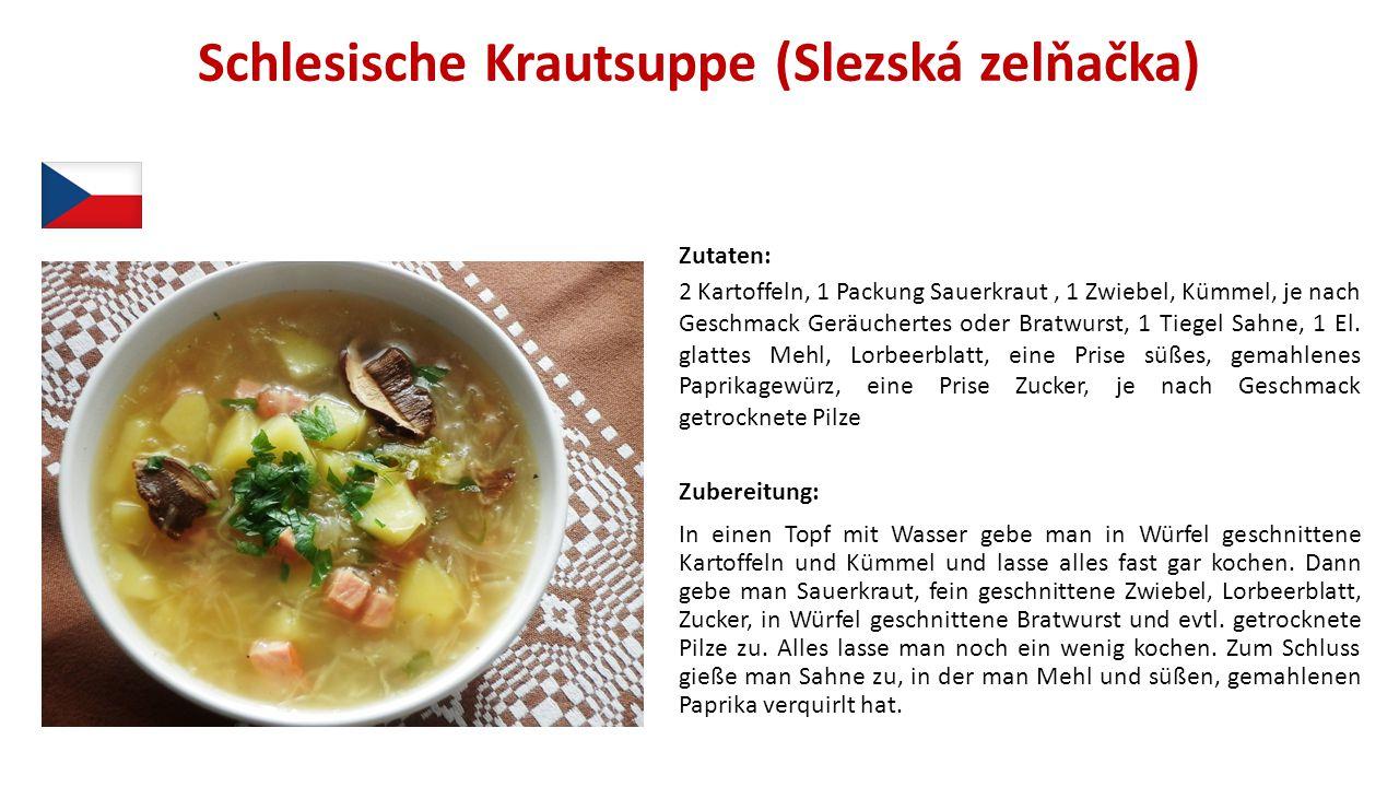 Schlesische Krautsuppe (Slezská zelňačka)
