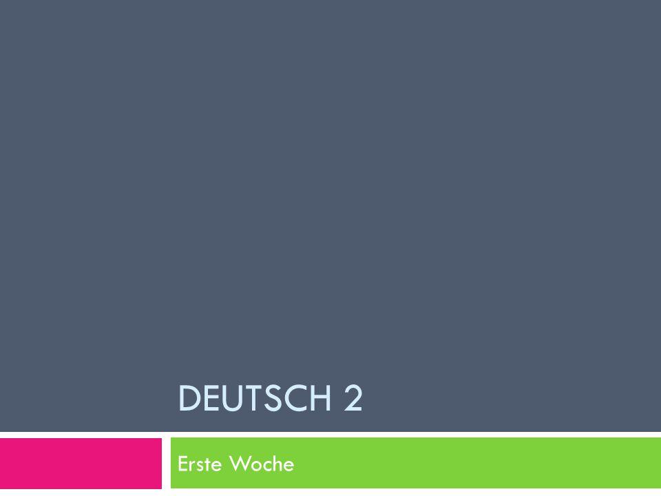 Deutsch 2 Erste Woche