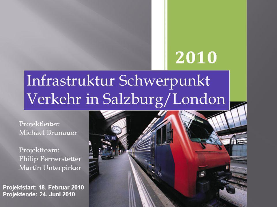 Infrastruktur Schwerpunkt Verkehr in Salzburg/London
