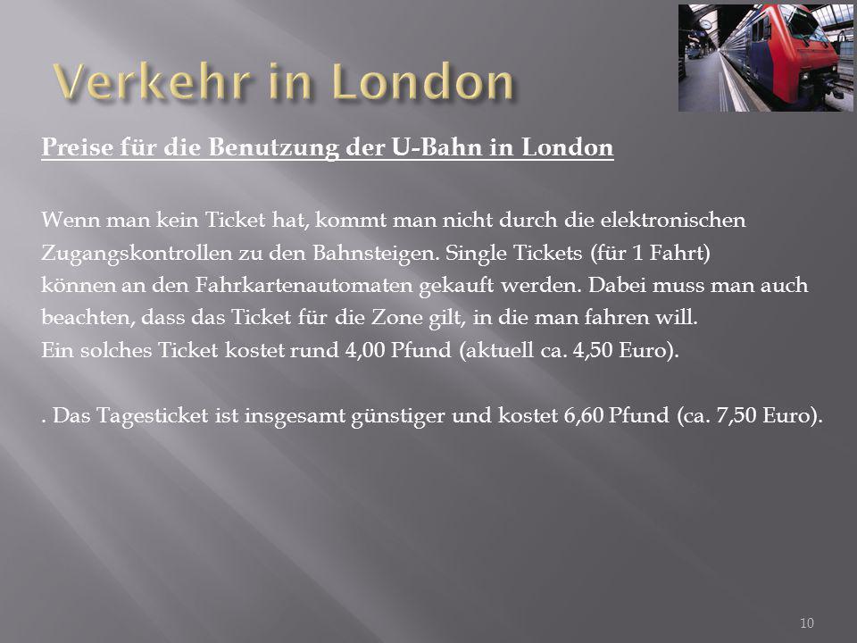 Verkehr in London Preise für die Benutzung der U-Bahn in London