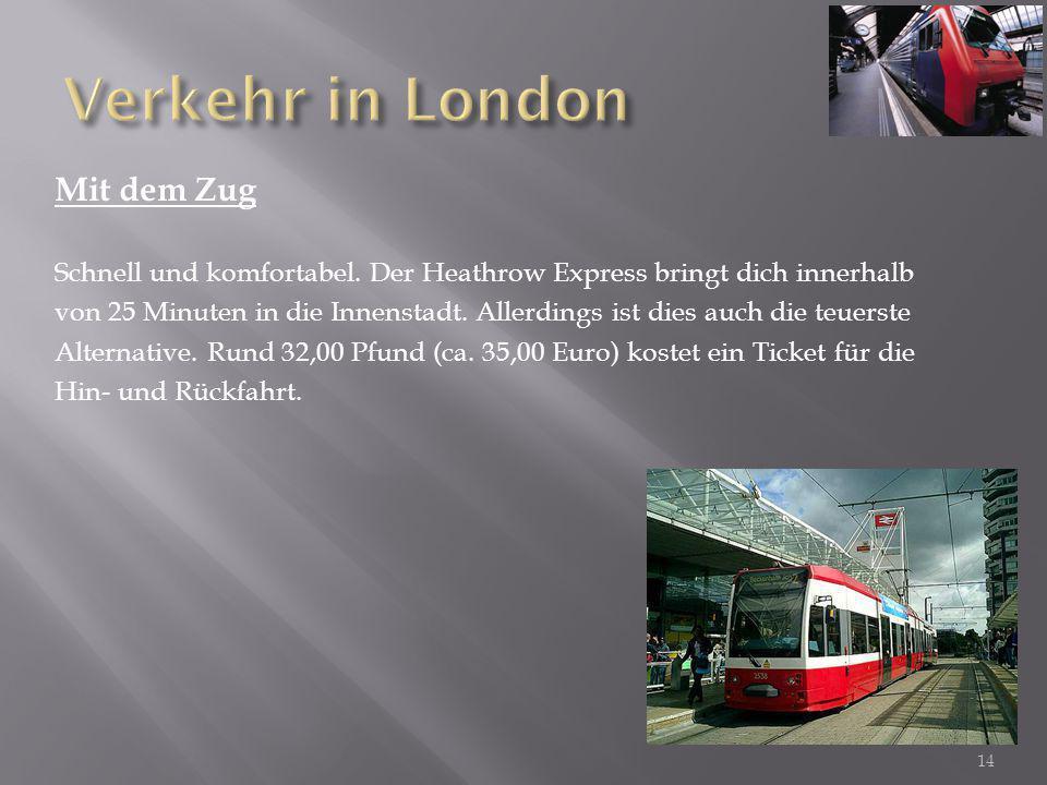 Verkehr in London Mit dem Zug
