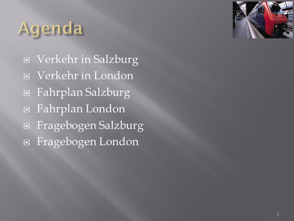 Agenda Verkehr in Salzburg Verkehr in London Fahrplan Salzburg