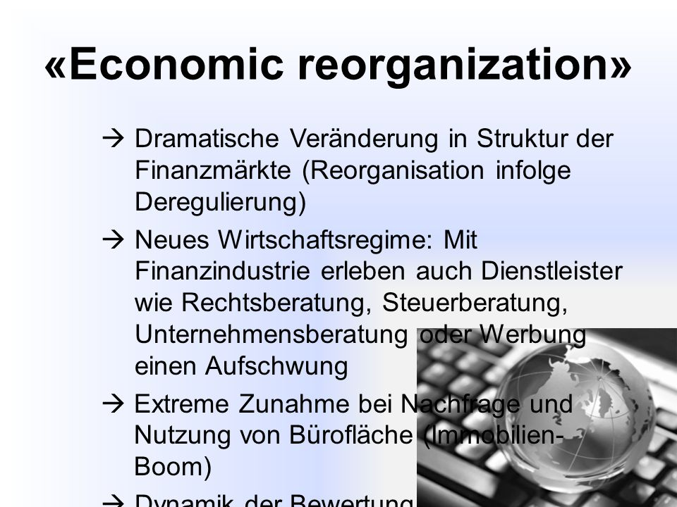 «Economic reorganization»