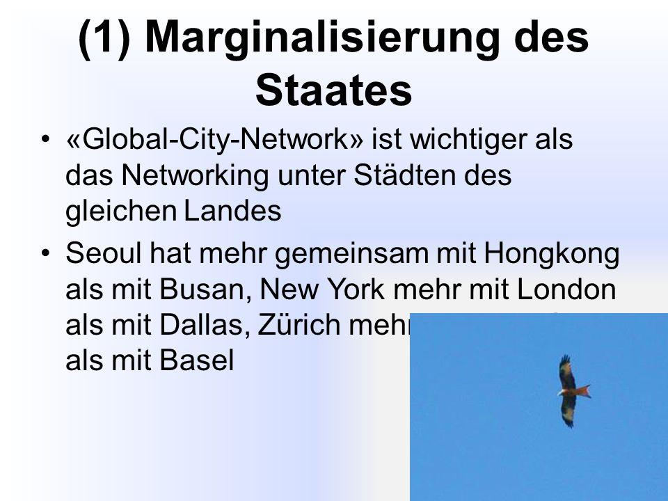 (1) Marginalisierung des Staates