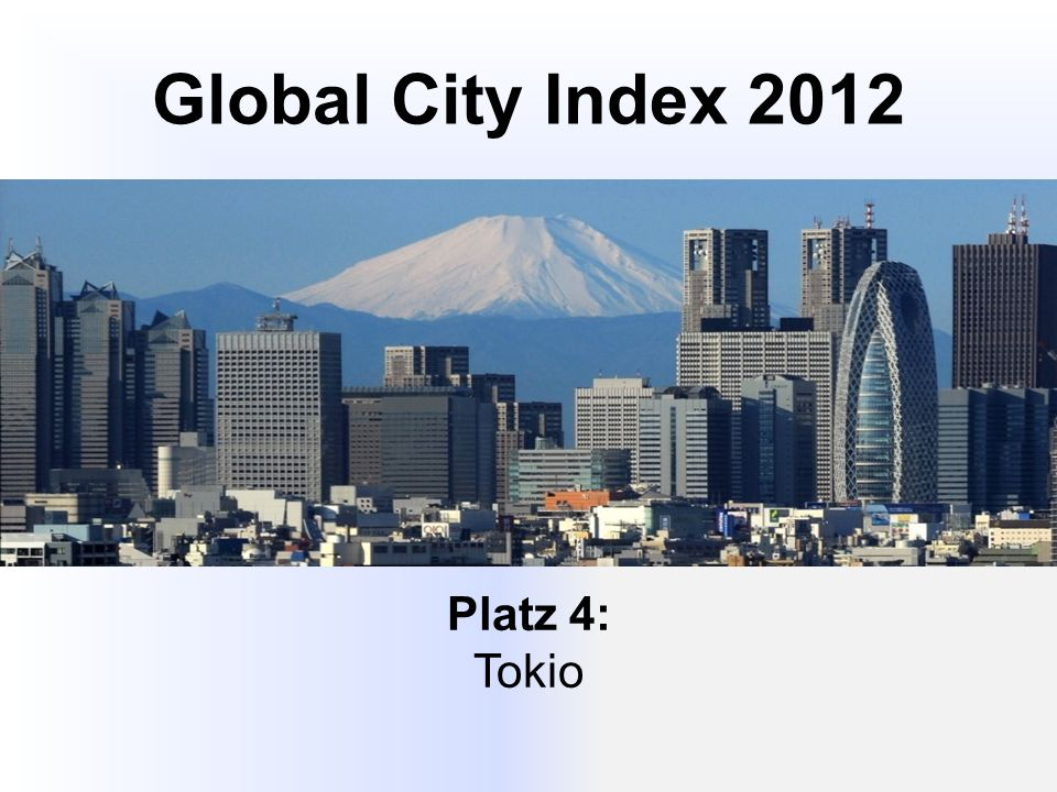 Global City Index 2012 Platz 4: Tokio
