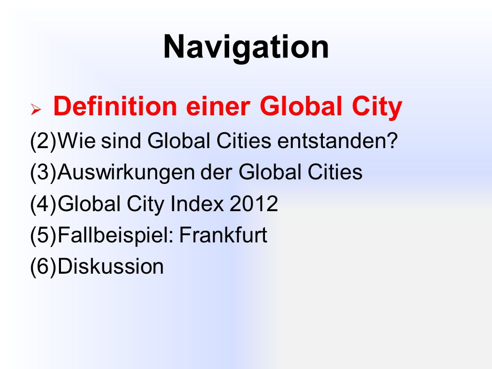 Navigation Wie sind Global Cities entstanden