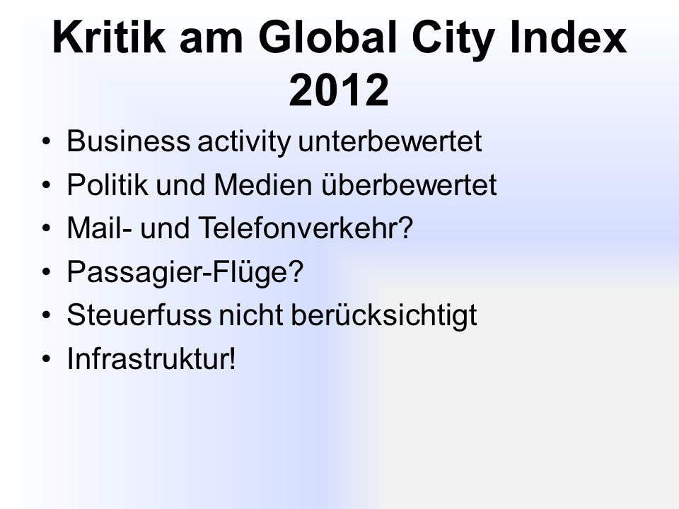 Kritik am Global City Index 2012