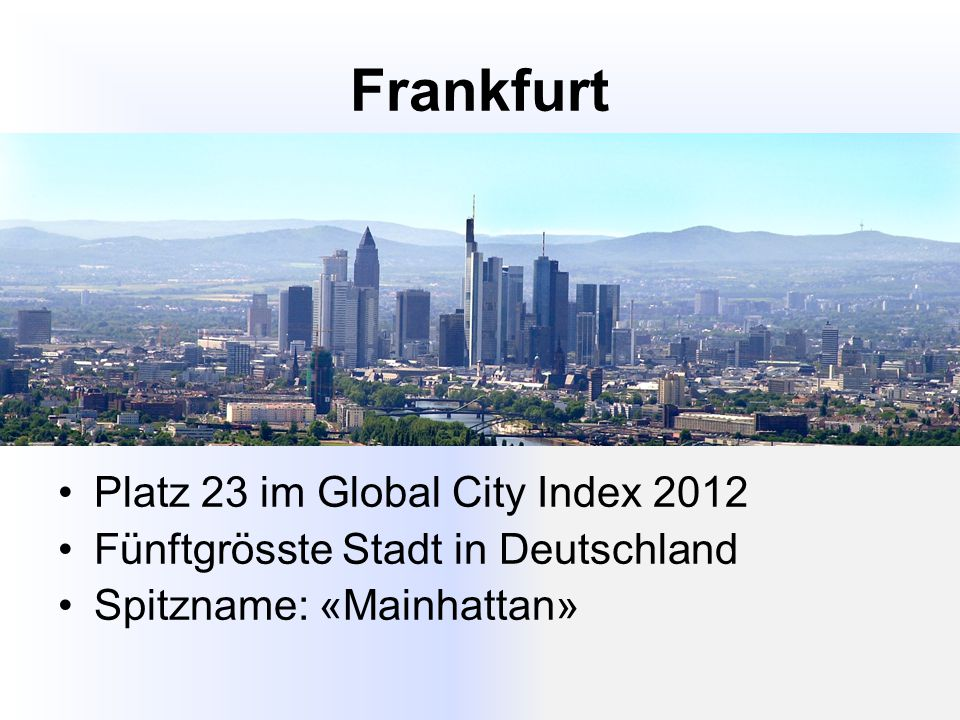 Frankfurt Platz 23 im Global City Index 2012