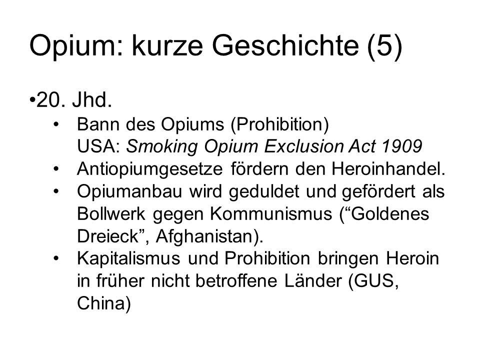 Opium: kurze Geschichte (5)