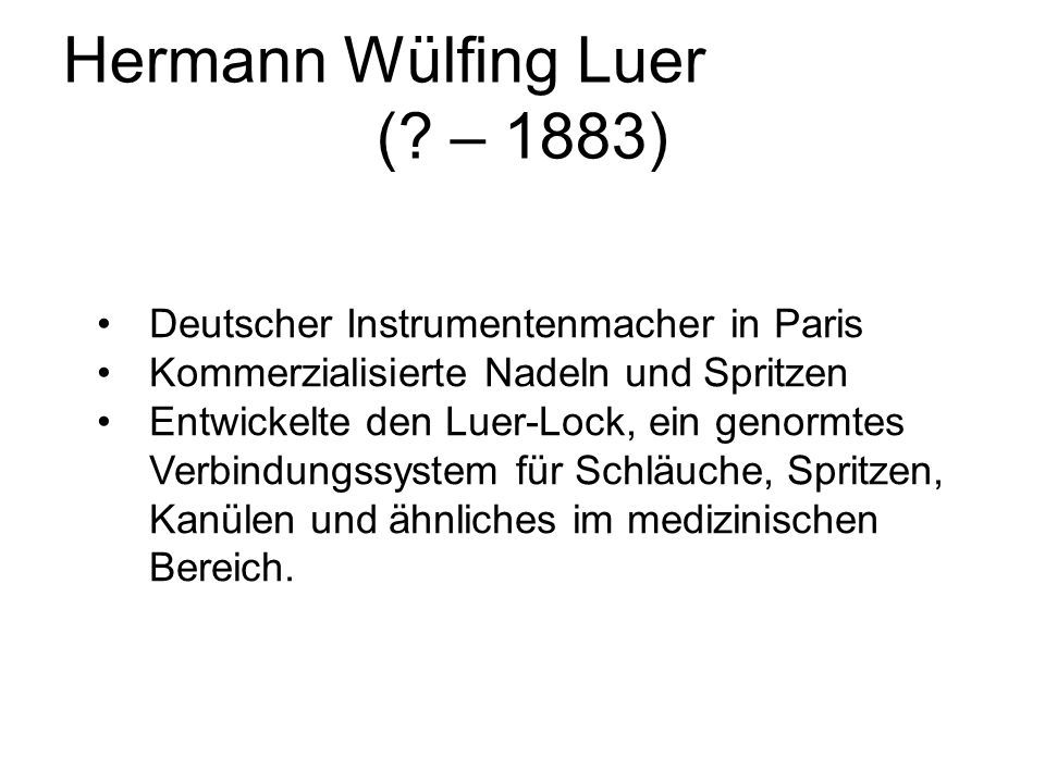 Hermann Wülfing Luer ( – 1883) Deutscher Instrumentenmacher in Paris