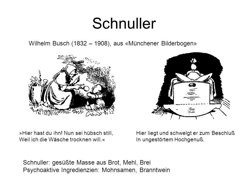 Schnuller Wilhelm Busch (1832 – 1908), aus «Münchener Bilderbogen»