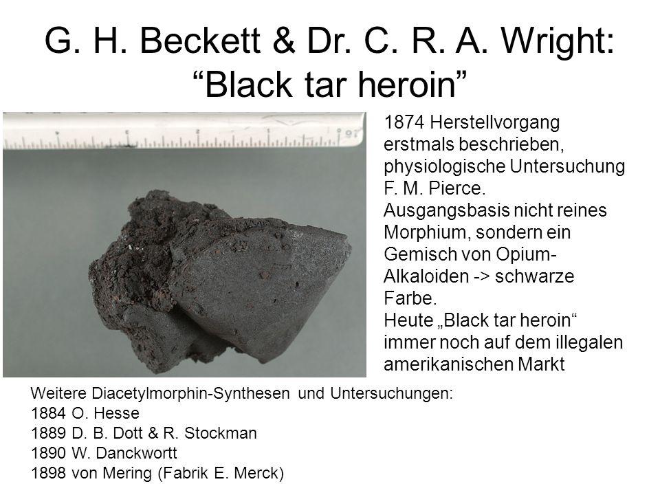 G. H. Beckett & Dr. C. R. A. Wright: Black tar heroin