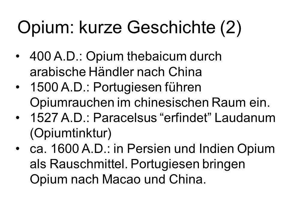 Opium: kurze Geschichte (2)