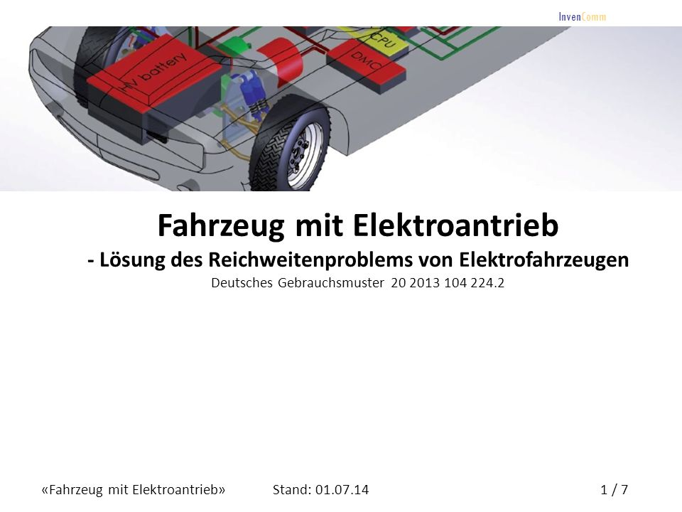 Fahrzeug mit Elektroantrieb - Lösung des Reichweitenproblems von Elektrofahrzeugen Deutsches Gebrauchsmuster 20 2013 104 224.2