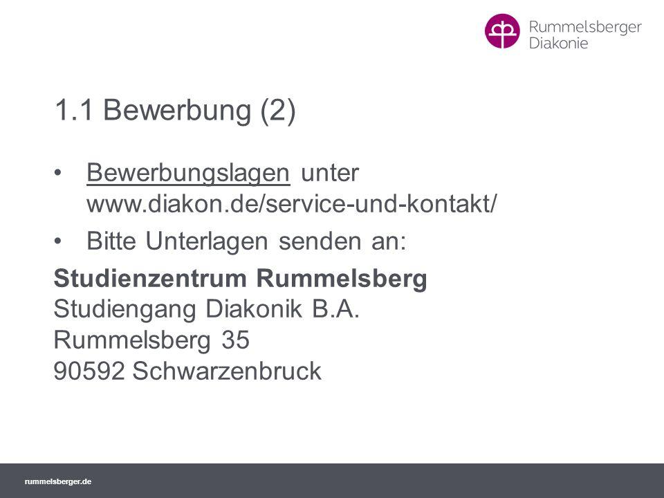 1.1 Bewerbung (2) Bewerbungslagen unter www.diakon.de/service-und-kontakt/ Bitte Unterlagen senden an: