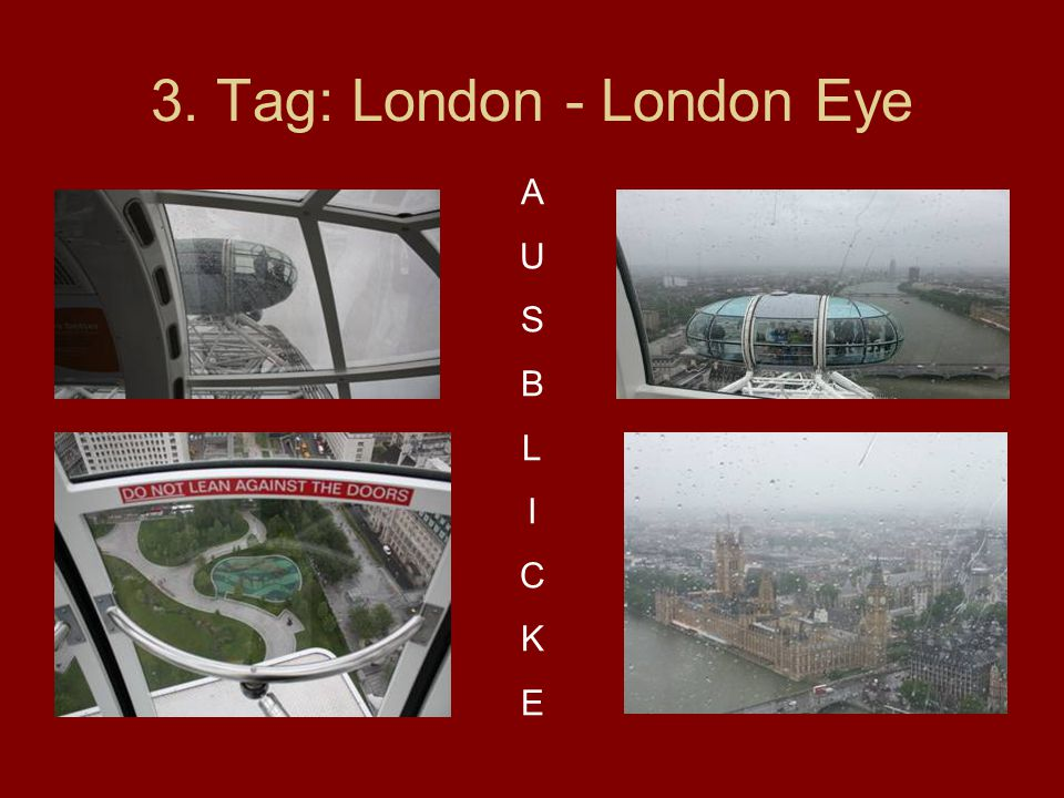 3. Tag: London - London Eye