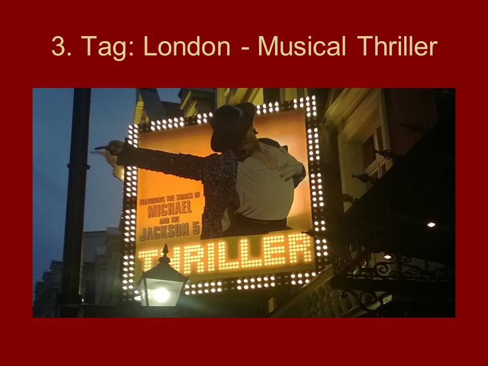 3. Tag: London - Musical Thriller