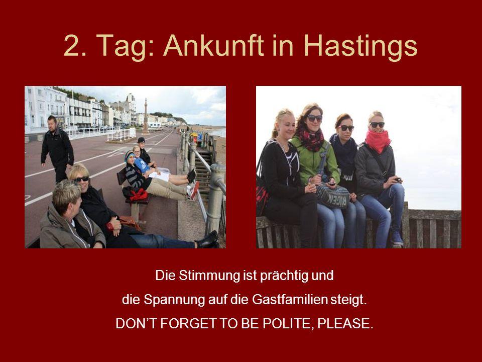 2. Tag: Ankunft in Hastings