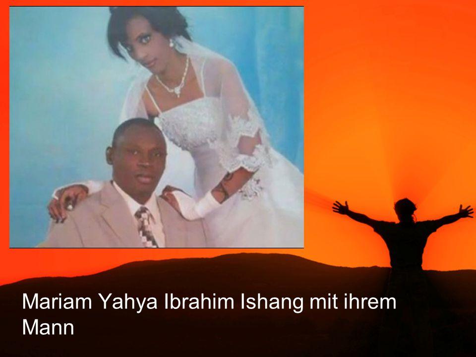Mariam Yahya Ibrahim Ishang mit ihrem Mann