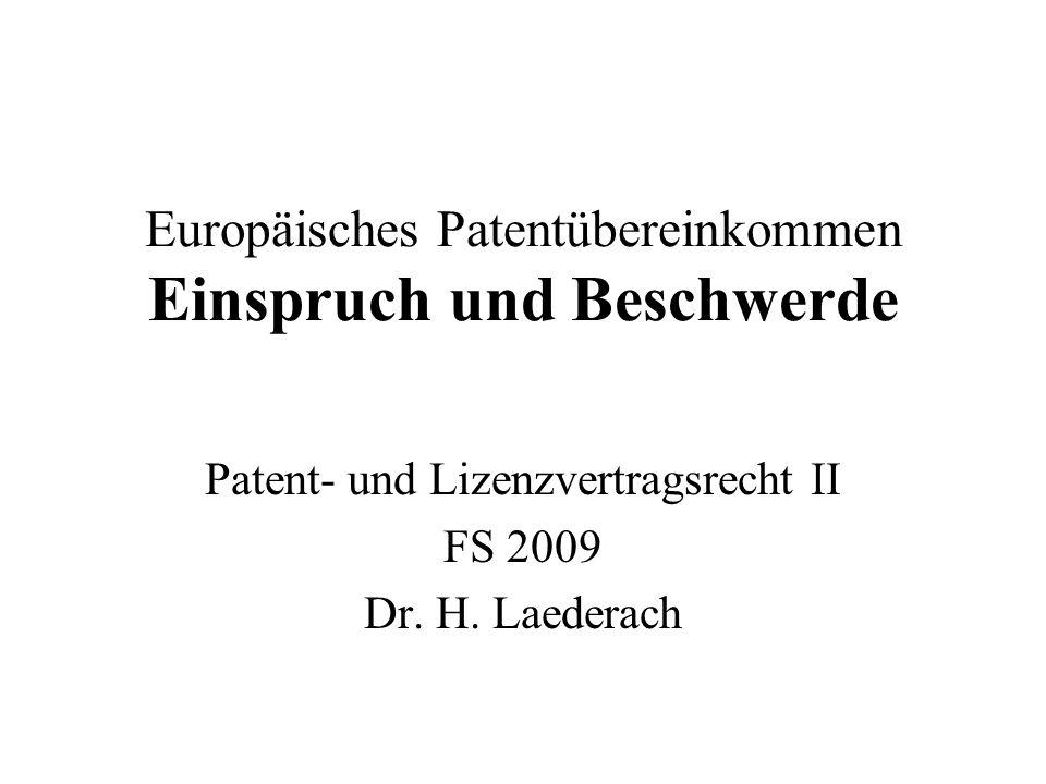 Europäisches Patentübereinkommen Einspruch und Beschwerde