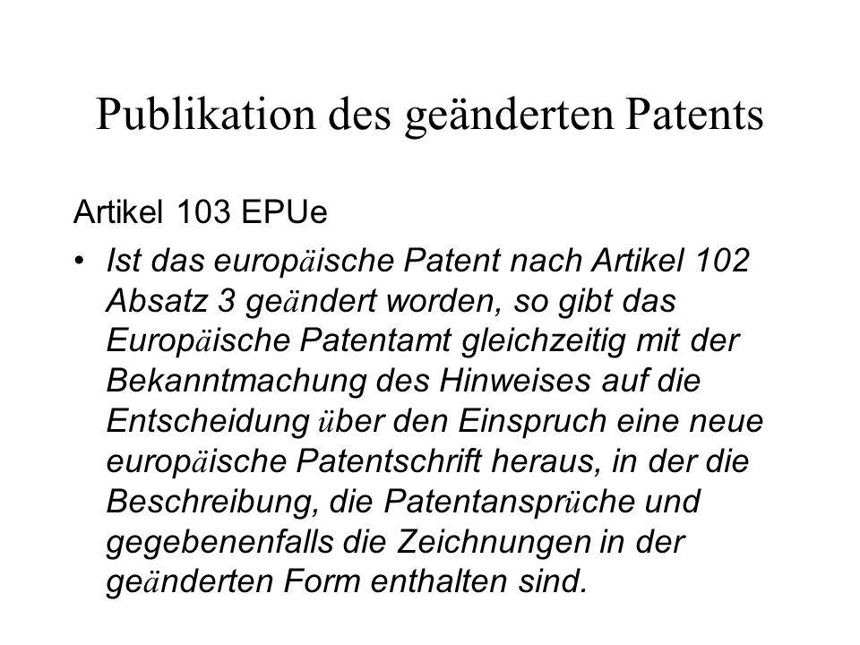 Publikation des geänderten Patents