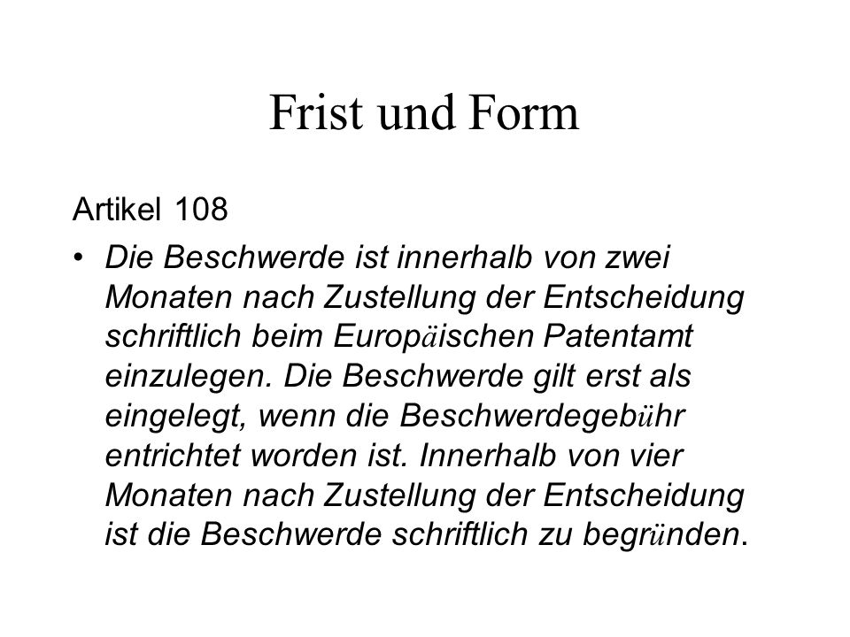 Frist und Form Artikel 108.