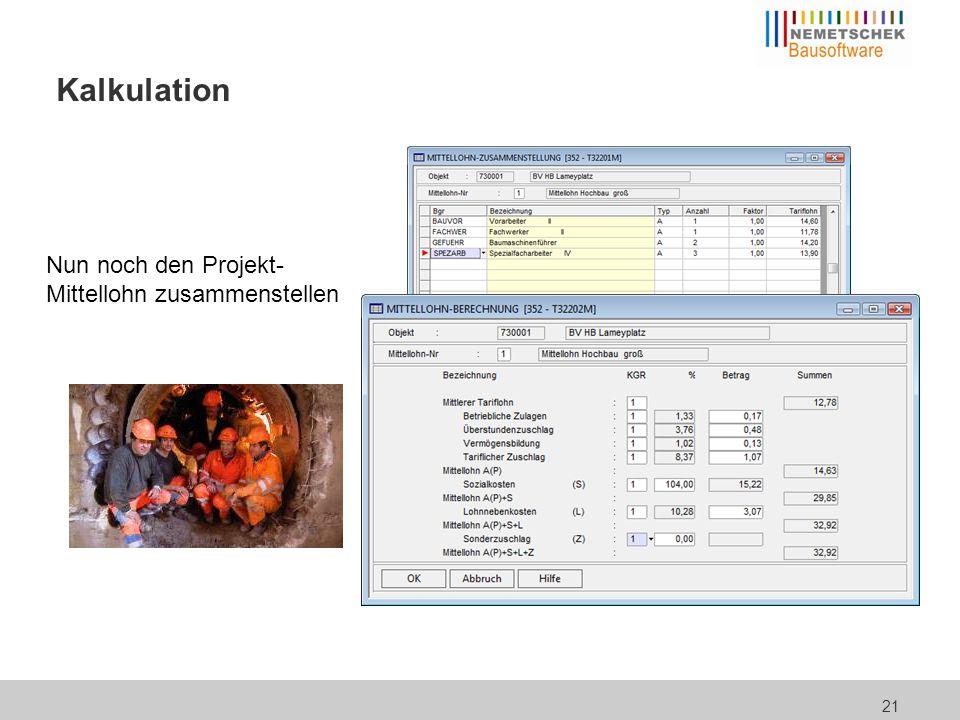 Kalkulation Das Kalkulationsschlussblatt stellt die Einzelkosten des gesamten Projekts zusammen.