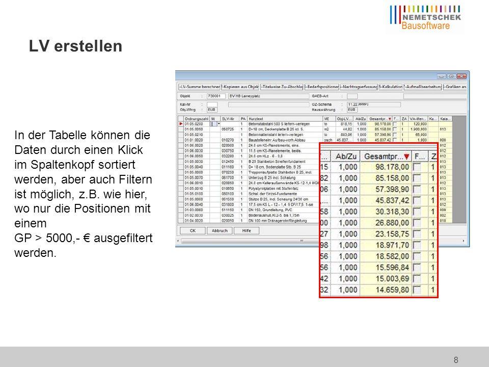 LV erstellen Alle Tabellen in Bau für Windows lassen sich generell mit einem Mausklick an MS-Excel übergeben.