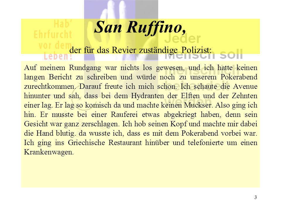 San Ruffino, der für das Revier zuständige Polizist: