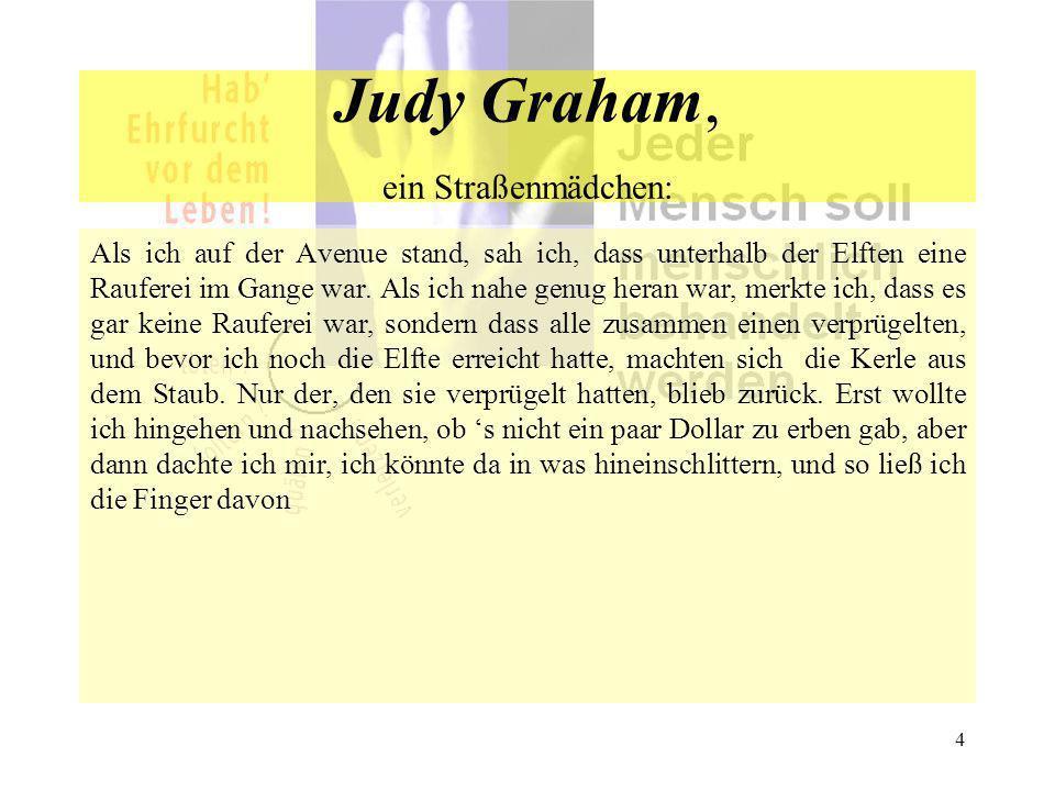 Judy Graham, ein Straßenmädchen: