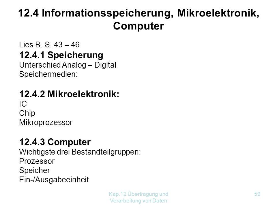12.4 Informationsspeicherung, Mikroelektronik, Computer