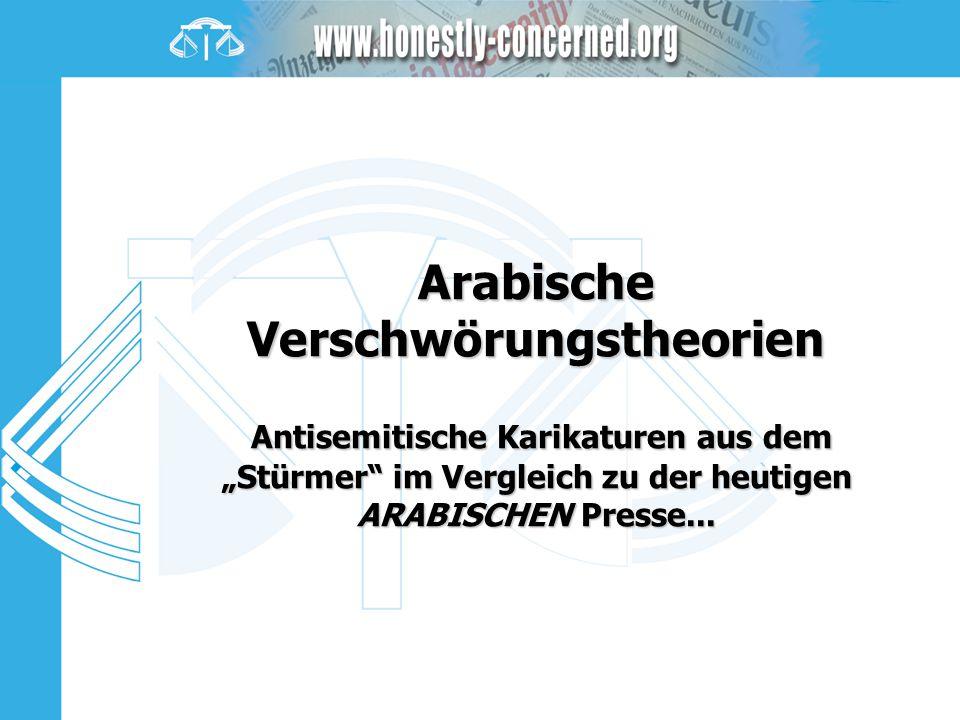 """Arabische Verschwörungstheorien Antisemitische Karikaturen aus dem """"Stürmer im Vergleich zu der heutigen ARABISCHEN Presse..."""