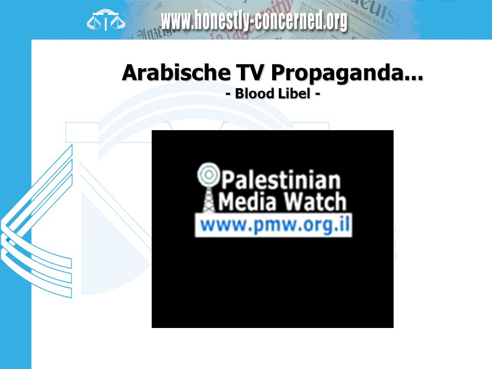 Arabische TV Propaganda... - Blood Libel -
