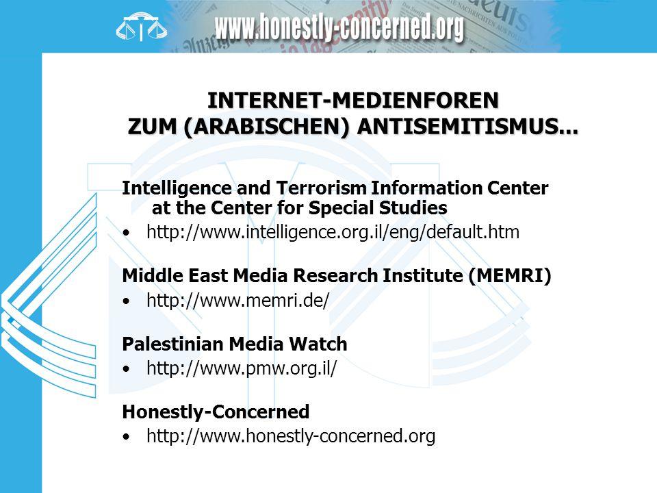 INTERNET-MEDIENFOREN ZUM (ARABISCHEN) ANTISEMITISMUS...