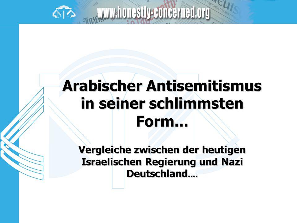 Arabischer Antisemitismus in seiner schlimmsten Form