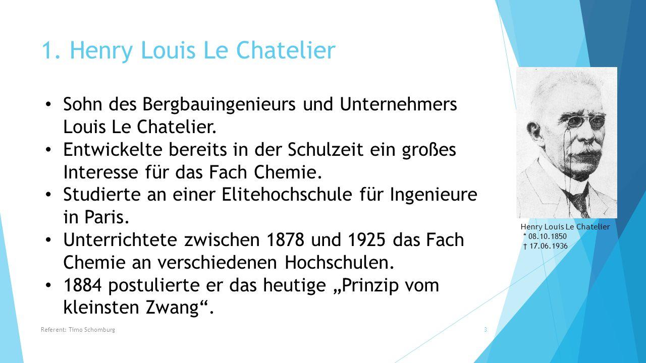 1. Henry Louis Le Chatelier