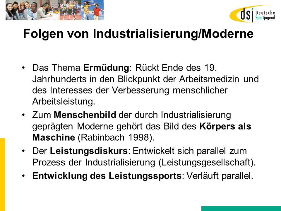 Folgen von Industrialisierung/Moderne