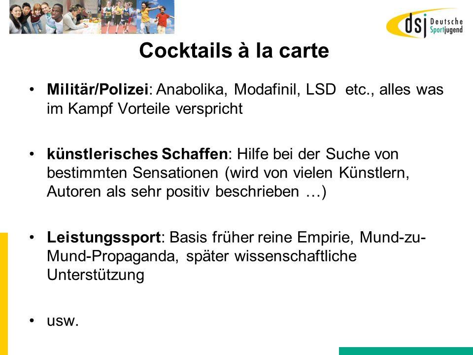 Cocktails à la carte Militär/Polizei: Anabolika, Modafinil, LSD etc., alles was im Kampf Vorteile verspricht.