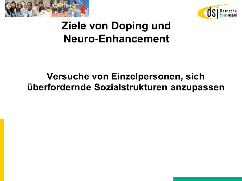 Ziele von Doping und Neuro-Enhancement