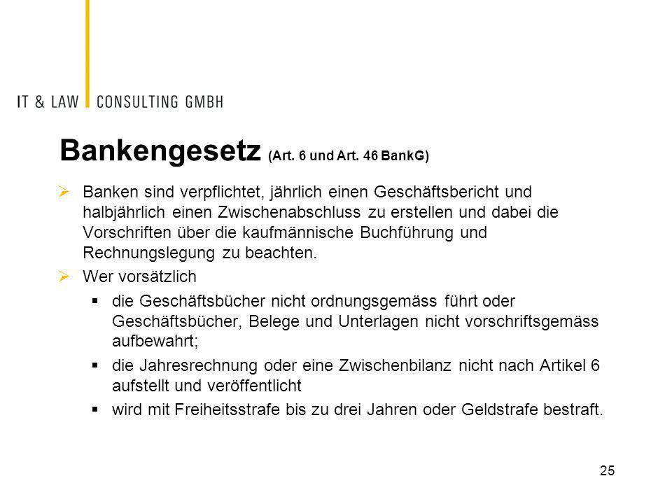Bankengesetz (Art. 6 und Art. 46 BankG)