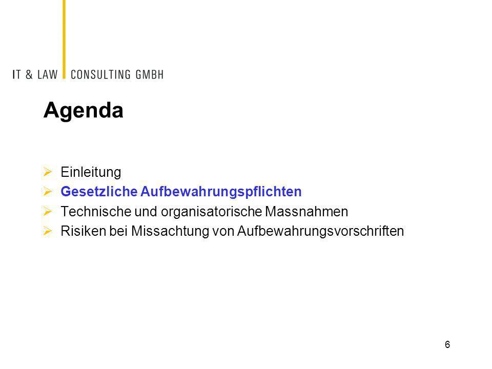 Agenda Einleitung Gesetzliche Aufbewahrungspflichten
