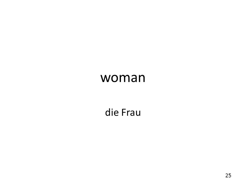 woman die Frau