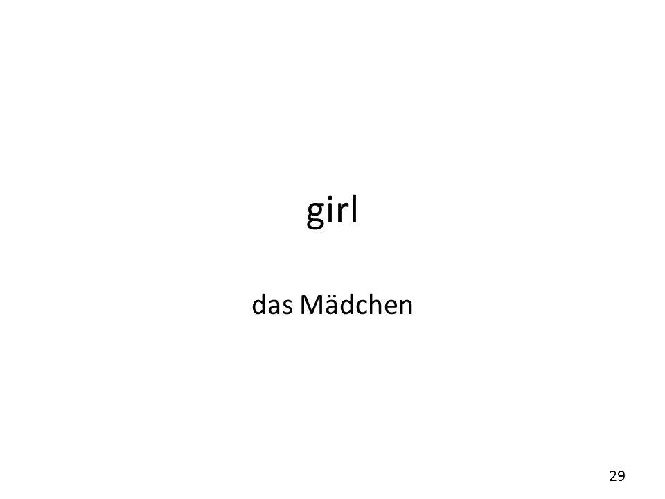 girl das Mädchen