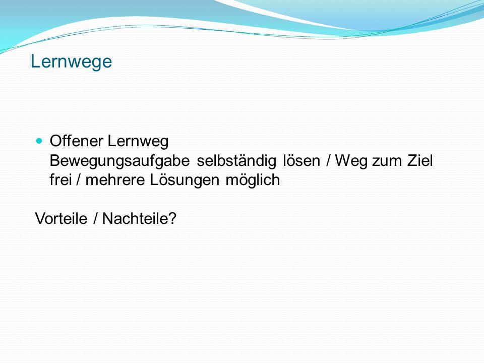 Lernwege Offener Lernweg
