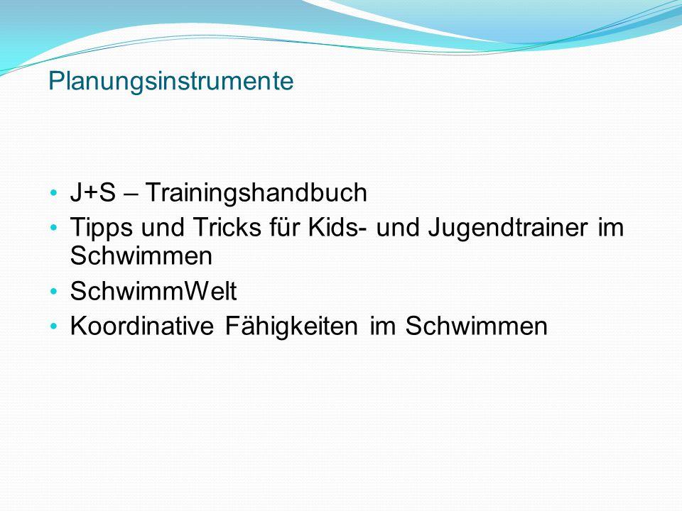 Planungsinstrumente J+S – Trainingshandbuch. Tipps und Tricks für Kids- und Jugendtrainer im Schwimmen.
