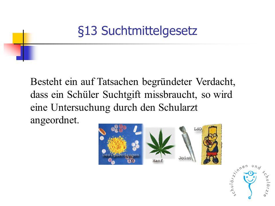 §13 Suchtmittelgesetz